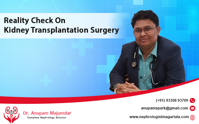 Reality Check On Kidney Transplantation Surgery