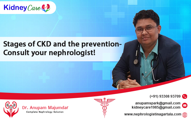 Stages of CKD and the prevention- Consult your nephrologist!
