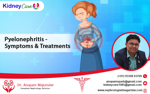 Pyelonephritis - Symptoms & Treatments
